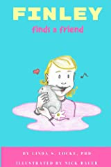 Finley Finds a Friend Kindle Edition