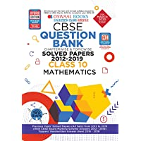 Oswaal CBSE Question Bank Class 10 Mathematics Chapterwise & Topicwise Includes Objective Types & MCQ's (For March 2020 Exam)