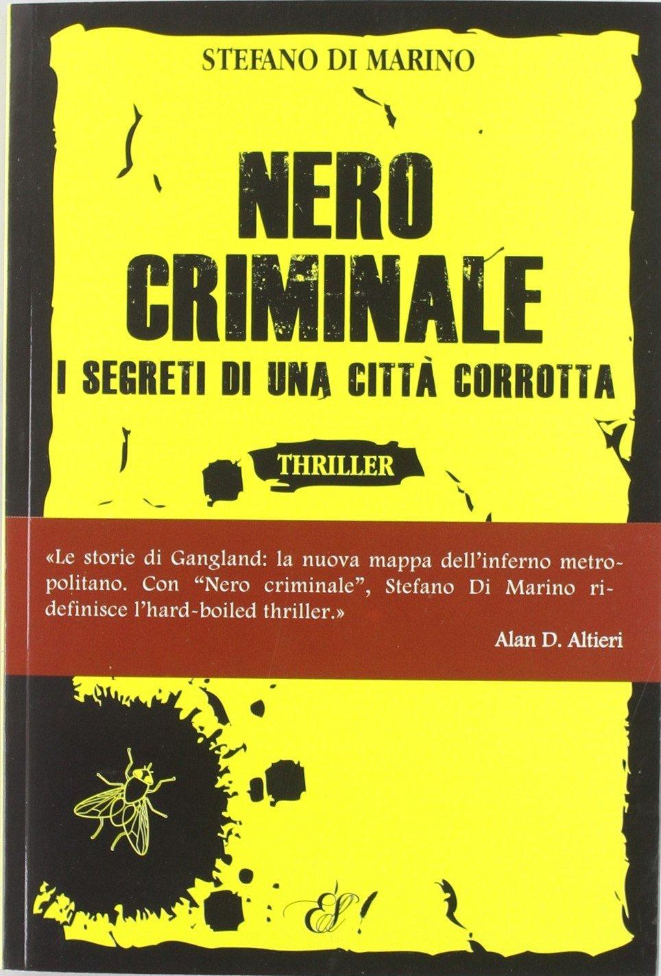 Download Nero criminale. I segreti di una città corrotta pdf epub
