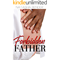 Forbidden Father: Erotic interracial Short Story