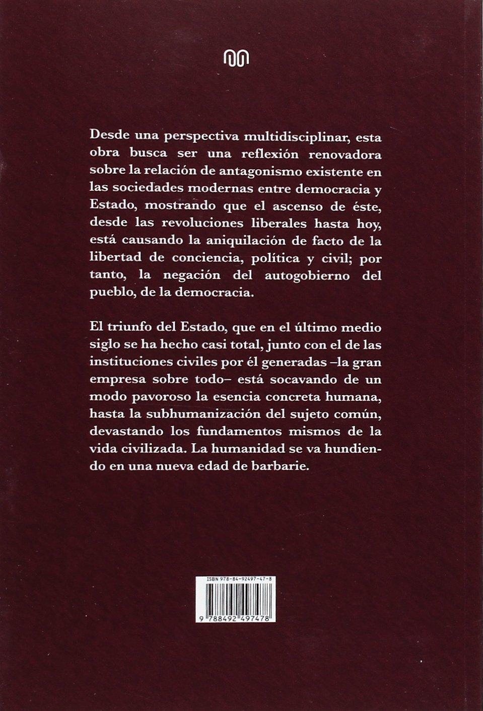 La Democracia Y El Triunfo Del Estado: Amazon.es: Félix Rodrigo Mora: Libros