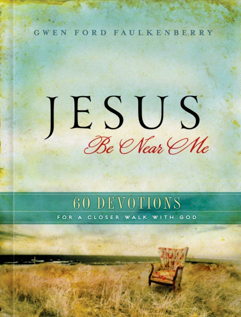Download Jesus, Be Near Me PDF