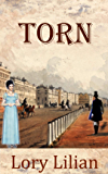 TORN: A Pride and Prejudice Variation (English Edition)