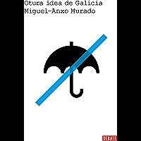 Outra idea de Galicia