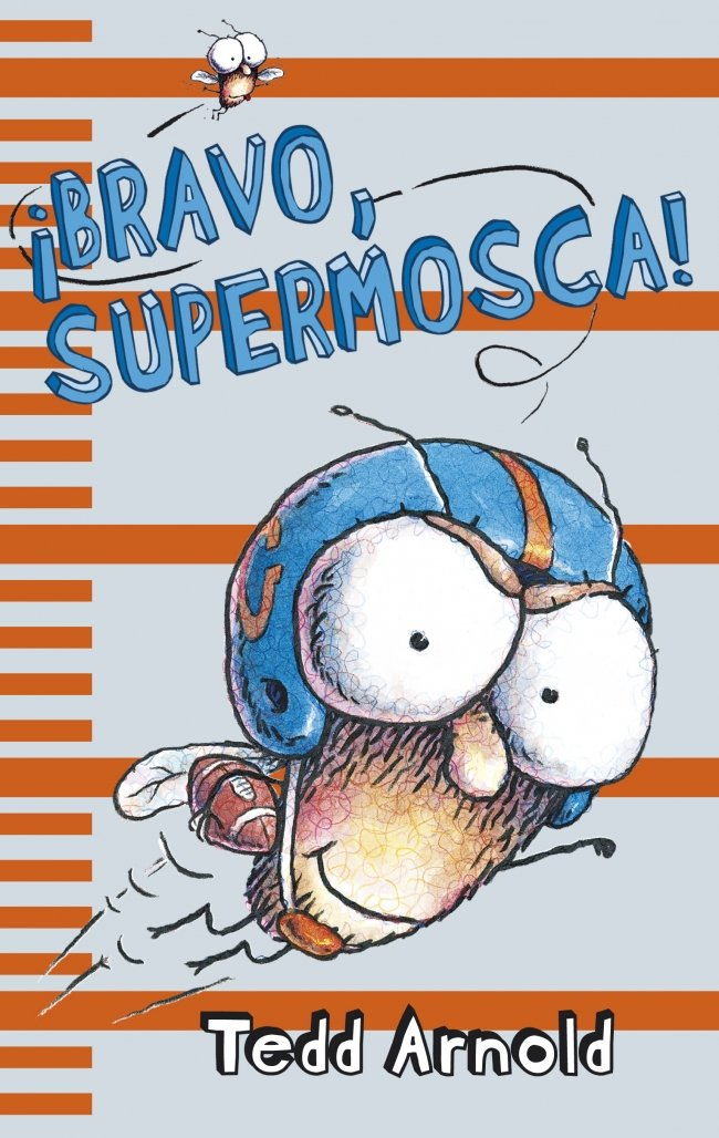 Download Bravo, supermosca! / Hooray for Fly Guy! (Supermosca / Fly Guy) (Spanish Edition) ebook