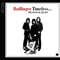 ICON: Badfinger Timeless… The Musical Legacy