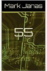 55 Kindle Edition