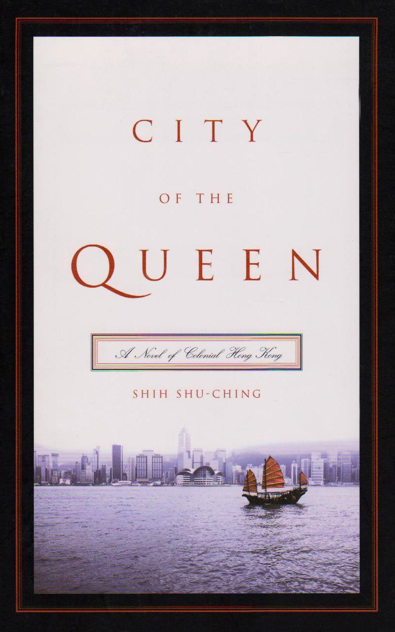 City of the Queen: A Novel of Colonial Hong Kong (Modern Chinese Literature from Taiwan) pdf