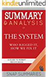 Summary & Analysis of The System: Who Rigged It, How We Fix It | A Guide to Robert B. Reich's Book