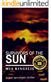 Survivors of the Sun: A post-apocalyptic thriller