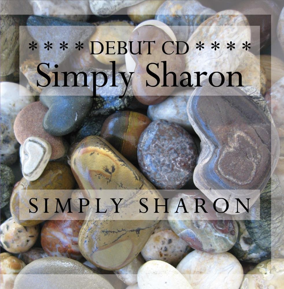 Singin Diva's debut CD! ''Simply Sharon'' by singindiva@live.com