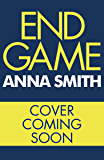End Game: the most addictive, nailbiting gangster thriller of the year (Kerry Casey Book 3)