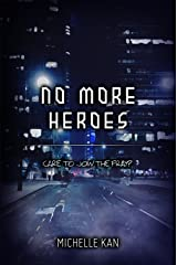 No More Heroes Kindle Edition
