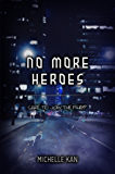 No More Heroes (English Edition)