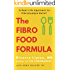 The Fibro Food Formula: A Real-Life Approach to Fibromyalgia Relief