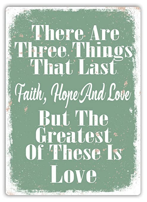 There Are Three Things Póster de Pared Aluminio Metal ...
