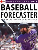 Ron Shandler's 2018 Baseball Forecaster: & Encyclopedia of Fanalytics