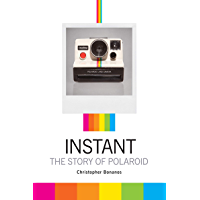 Instant: The Story of Polaroid book cover