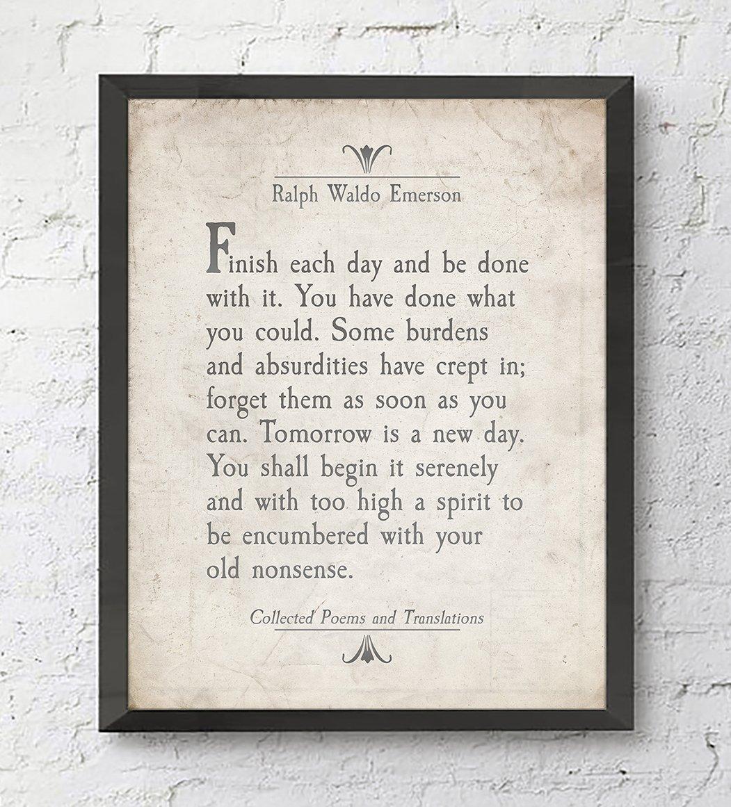 Finish Each Day - Ralph Waldo Emerson Quote - ART PRINT - UNFRAMED ...