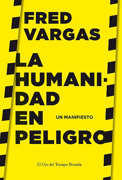 La humanidad en peligro: Un manifiesto (El Ojo del Tiempo nº 115 ...