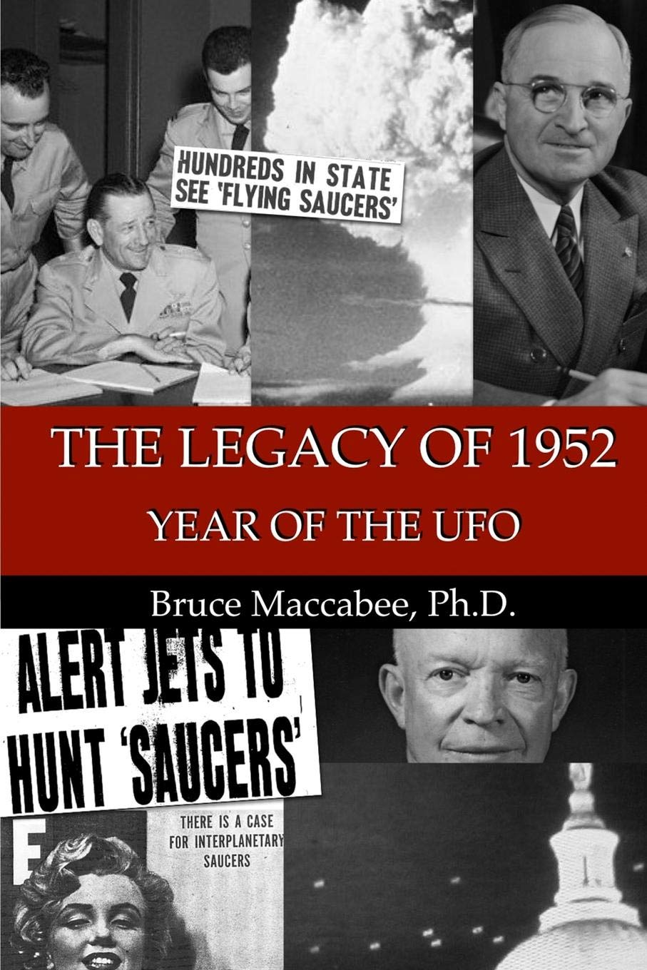 Amazon.com: The Legacy of 1952: Year of the UFO: 9781724594693 ...