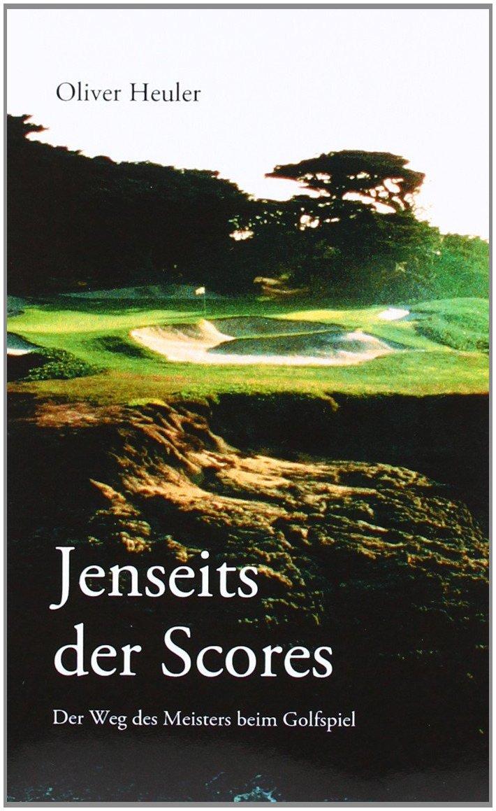 Jenseits Des Scores  Der Weg Des Meisters Beim Golfspiel