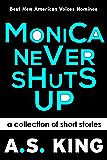 Monica Never Shuts Up (English Edition)