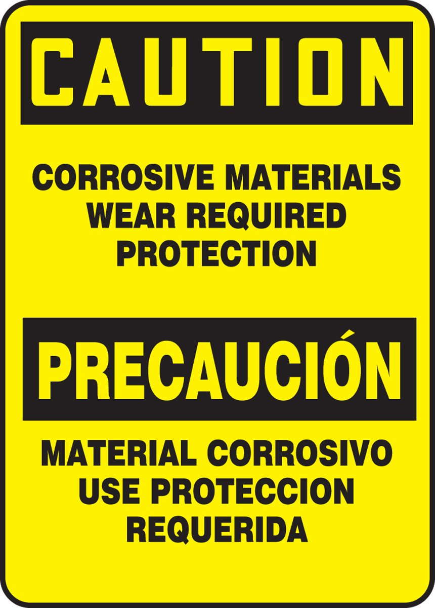 LegendCAUTION CORROSIVE MATERIALS WEAR Black on Yellow 14 Length x 10 Width x 0.006 Thickness Accuform SBMCHL610XV Spanish-Bilingual Adhesive Dura-Vinyl Sign