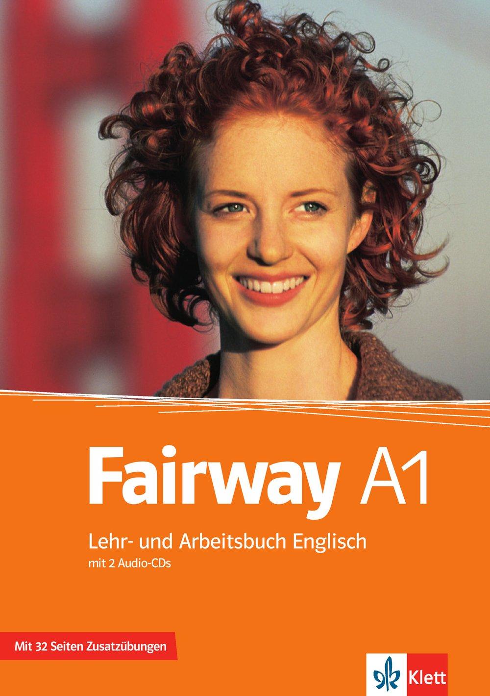 Fairway A1: Lehr- und Arbeitsbuch Englisch mit 2 Audio-CDs