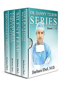 The Dr. Danny Tilson Novels Box Set: Books 1-4: The Dr. Danny Tilson Series