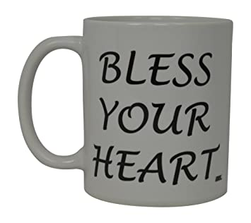 Best Funny Coffee Mug Bless Your Heart Novelty Cup Joke Great Gag Gift Idea  For Men