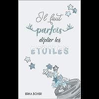 Il faut parfois déplier les étoiles (French Edition) book cover