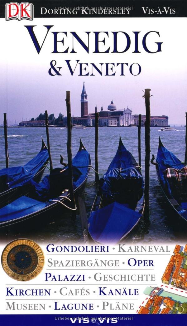 Vis a Vis Reiseführer Venedig & Veneto (Vis à Vis)