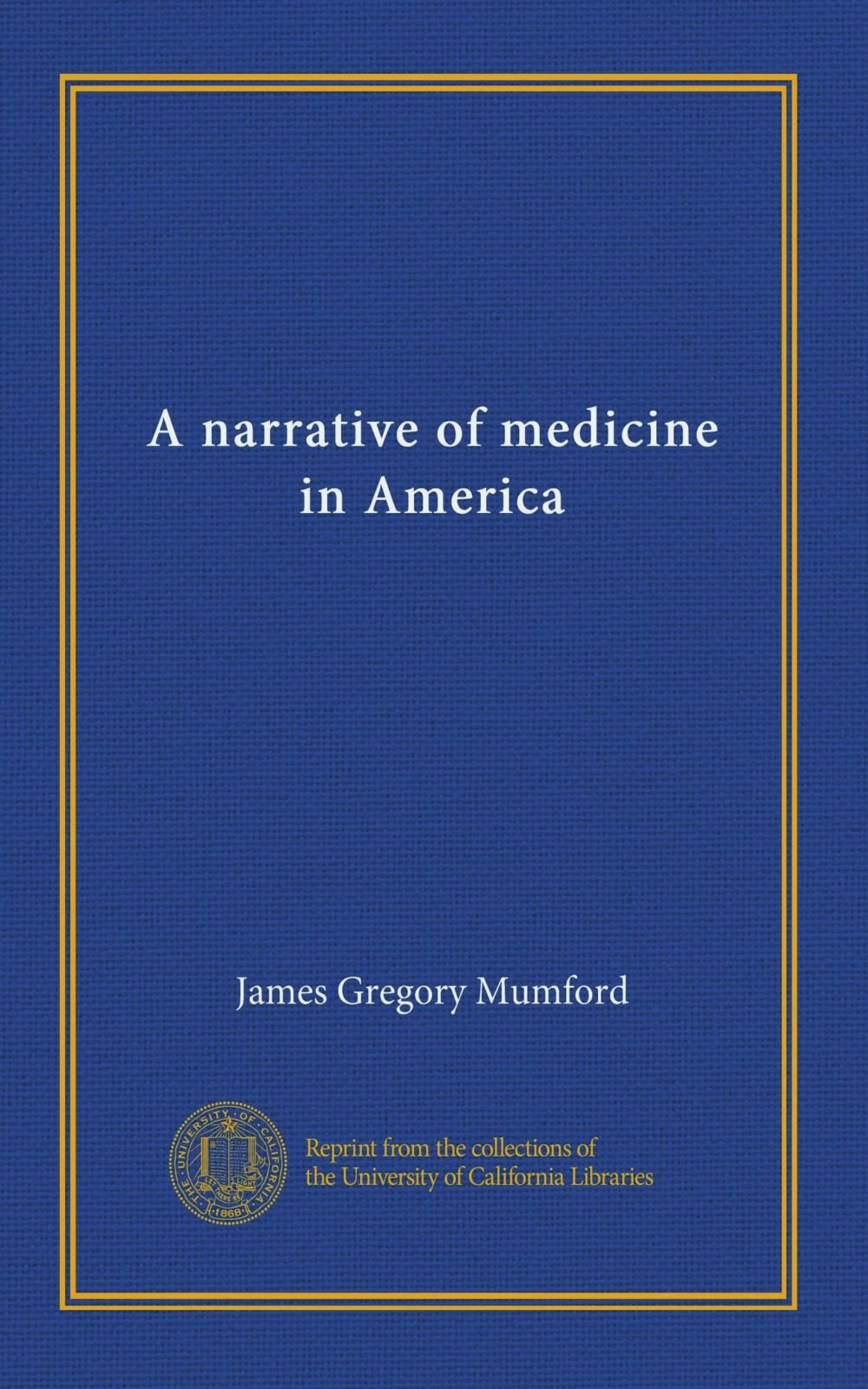 A narrative of medicine in America PDF