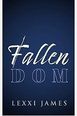 Fallen Dom Kindle Edition