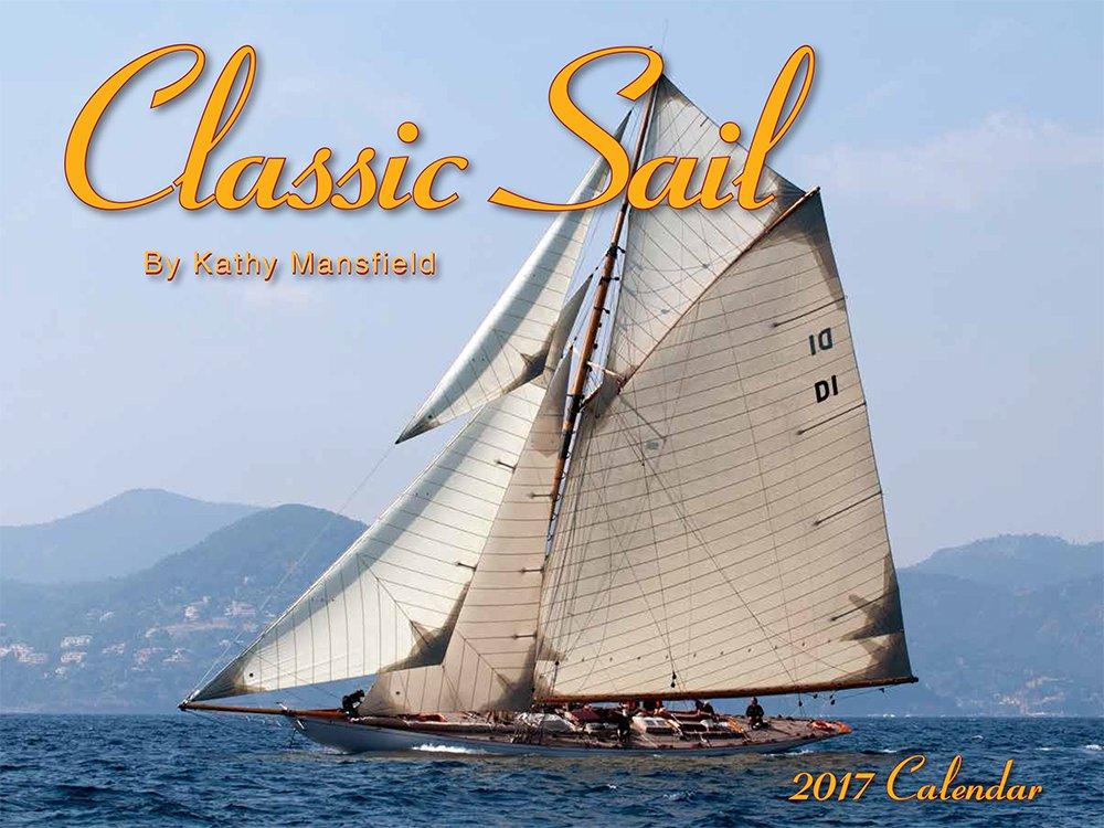 Download Classic Sail 2017 Calendar PDF