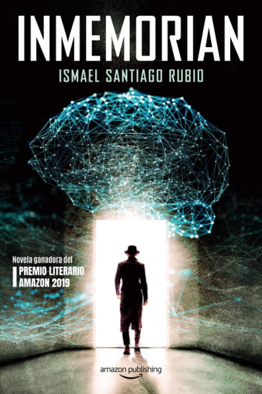 Inmemorian: Amazon.es: Santiago Rubio, Ismael: Libros