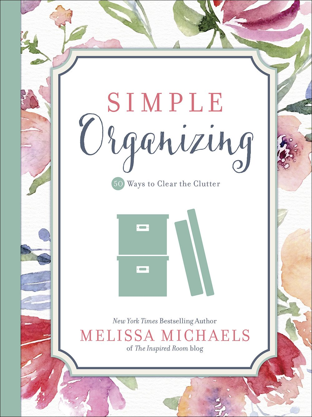 Simple Organizing: 50 Ways to Clear the Clutter (Inspired Ideas) by Harvest House Publishers (Image #1)