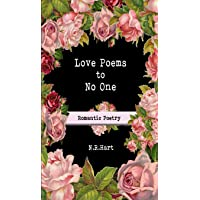 Love Poems to No One: Romantic Poetry