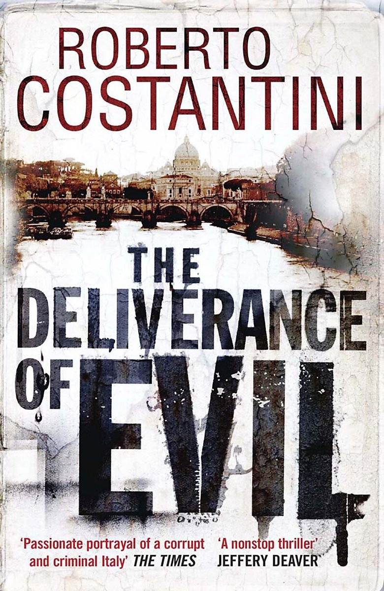 The Deliverance of Evil (Commissario Balistreri Trilogy) PDF