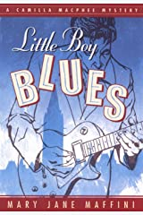 Little Boy Blues: A Camilla MacPhee Mystery Kindle Edition