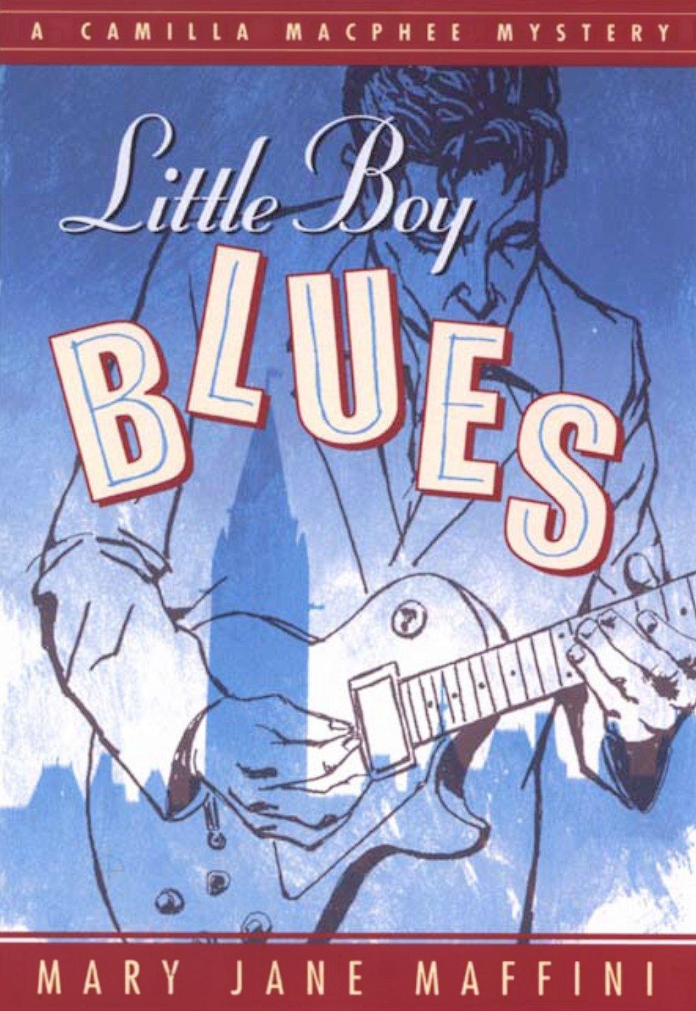 Little Boy Blues: A Camilla MacPhee Mystery pdf