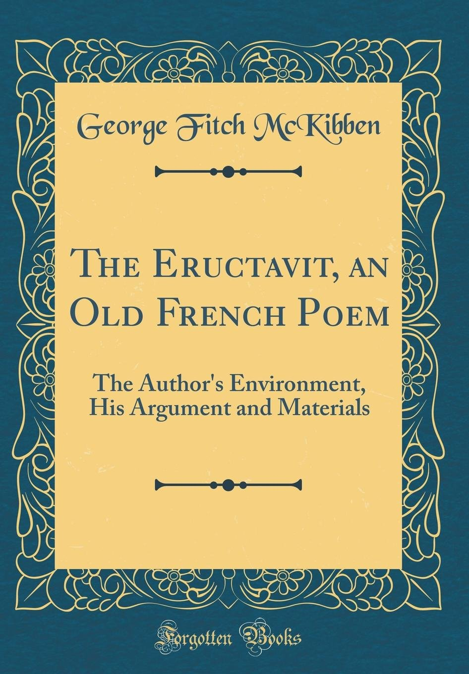 The Eructavit An Old French Poem The Authors Environment