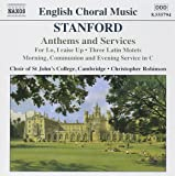 Stanford:Choral and Organ Works