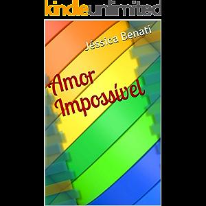 Amor Impossível (Portuguese Edition)