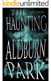 The Haunting of Aldburn Park
