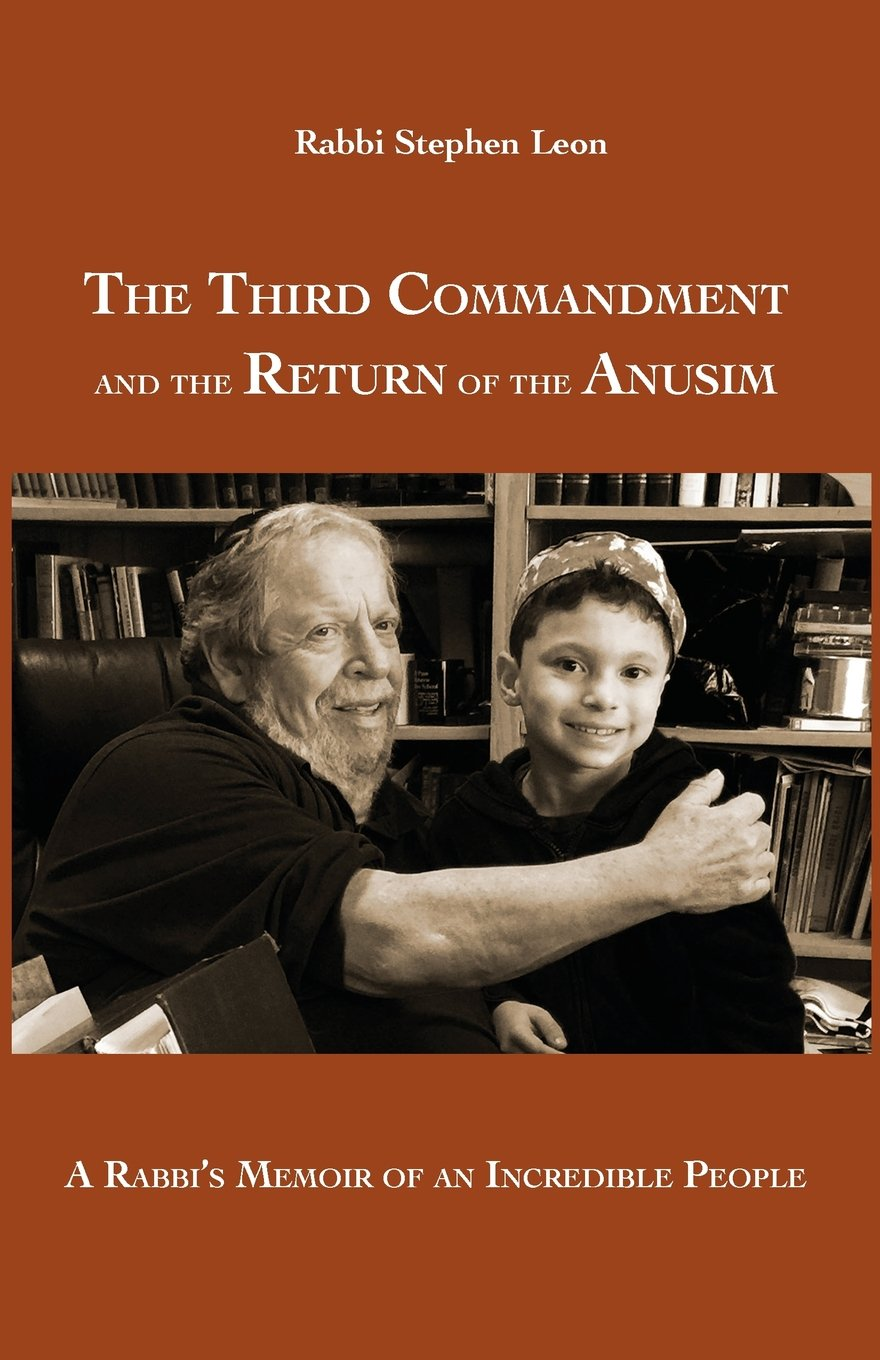 Image result for image, Rabbi stephan leon and the third commandment and the return of the annusim by rabbi leon