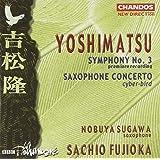 Symphony 3 / Saxophone Concerto