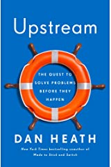Upstream: The Quest to Solve Problems Before They Happen Kindle Edition