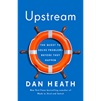Upstream: The Quest to Solve Problems Before They Happen